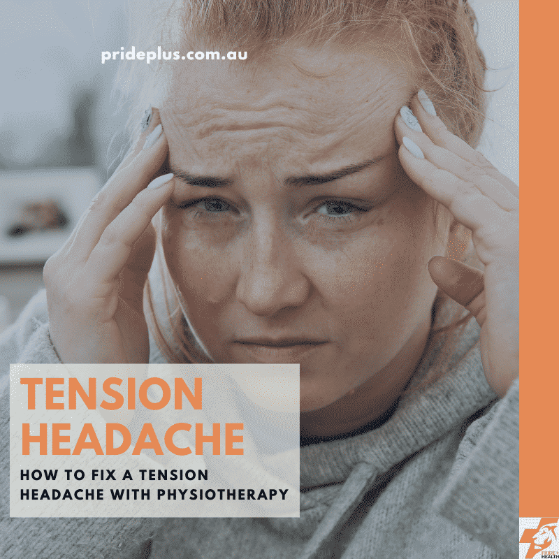 how to fix a tension headache with physiotherapy in pascoe vale