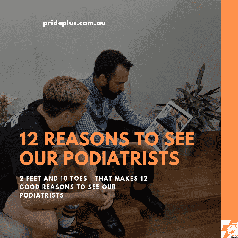12 reasons to see a podiatrist