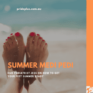 summer medi pedi with a podiatrist