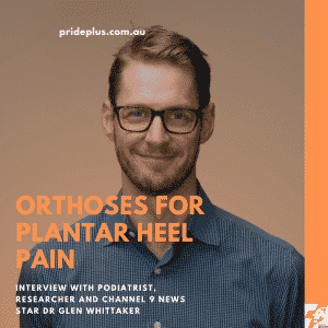 orthoses for plantar heel pain dr glen whittaker