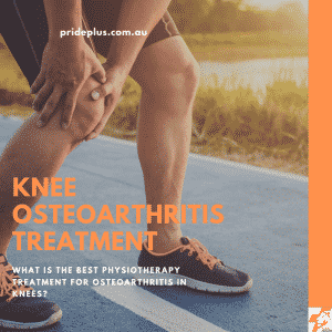 the best physiotherapy treatment of osteoarthritis in knees