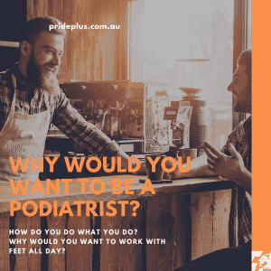 why would you want to be a podiatrist? our podiatrist tim explains why podiatry is the best profession in the world