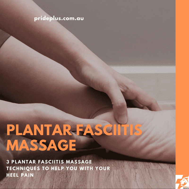 plantar fasciitis massage techniques from expert podiatrist and physiotherapist