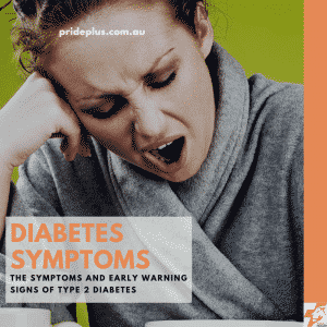 Diabetes Type 2 Symptoms and Early Warning Signs feeling tired and thirsty