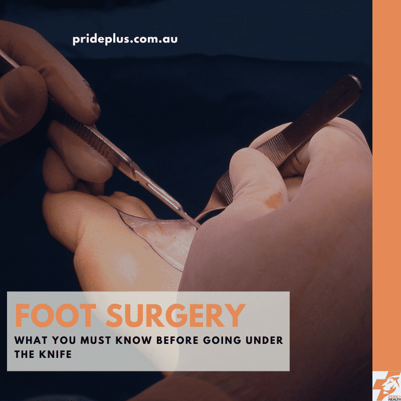 foot surgery or podiatry surgery what you must know before going under the knife