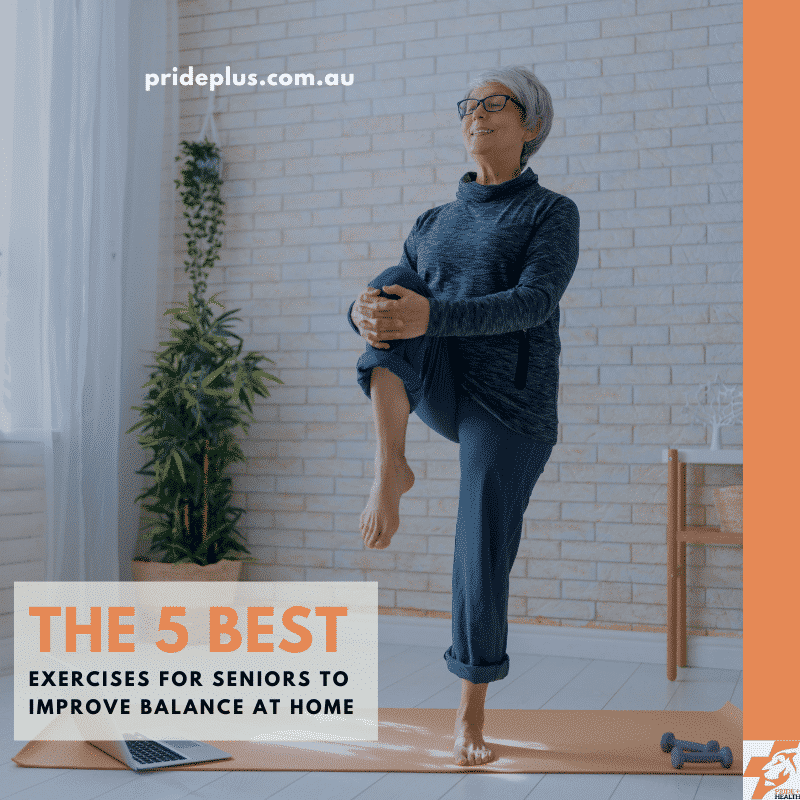 the 5 best seniors exercises at home for balance from melbourne expert physio